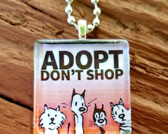Mutts Adopt Don't Shop  Glass Tile Pendant