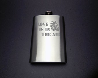Love Is In The Air Flask - Valentine's Day Flask - Anti Valentine's Day Flask - Flask For Him