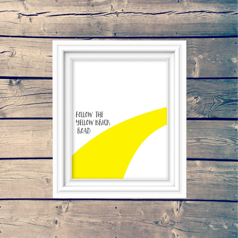 Follow The Yellow Brick Road art print wizard of oz