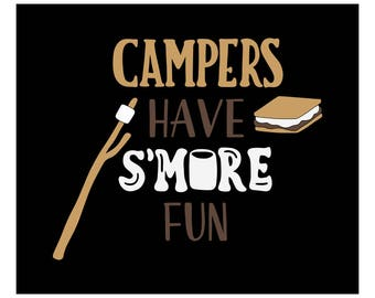 Campers Have S'more Fun Iron On Solid Or Glitter Vinyl Heat Transfer Camping Bonfire Outdoors T-shirt