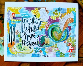 for this child i have prayed - 8 x 10 inches
