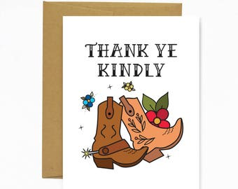 Thank Ye Kindly - Greeting Card