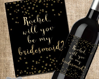 Will you be my Bridesmaid Wine Label, Bridesmaid Proposal Wine Label, Asking Bridesmaid Gift, Bridesmaid Box Wine Label, Will You Be My MOH