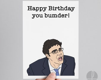 The Inbetweeners | Will Mckenzie | Birthday card | Greetings card | Happy Birthday you bumder!