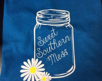 Sweet Southern Mess Shirt