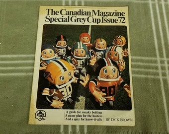 Rare Vintage 1972 Canadian Magazine - CFL Grey Cup Issue.