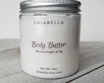Brown Sugar and Fig Body Butter - 8oz Body Butter - Moisturizing - Skin Care