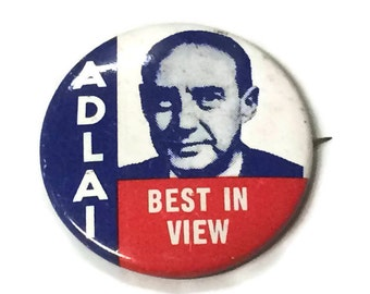 Adlai Stevenson Pinback Button Presidential Candidate 1976 Bicentennial Political Pin Reproduction