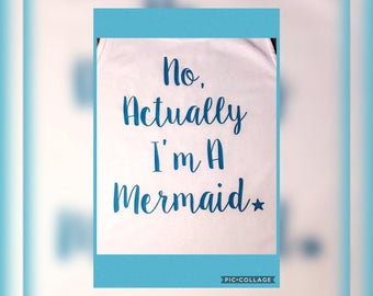 Mermaid Tank Top/ No, Actually I'm A Mermaid