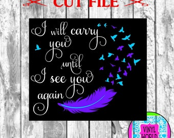 SVG, Cut File, I Will Carry You, Memorial Decal, Cricut, Silhouette, SVG, DXF, eps, silhouette studio, In Memory of, Memorial, Feather