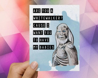 White Walker Game of Thrones Funny Love Card