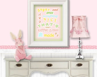 Sugar and spice and everything nice That's what little girls are made of- child's verse, nursery decor, little girl room, shower gift- HC 41
