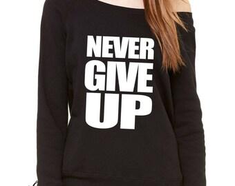 Never Give Up Slouchy Off Shoulder Oversized Sweatshirt