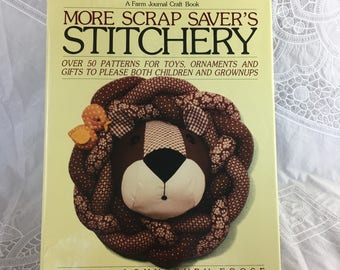 More Scrap Saver's Stitchery book by Sandra Lounsbury Foose / A Farm Journal Craft Book / over 50 patterns / ©1981 / needlework / handicraft