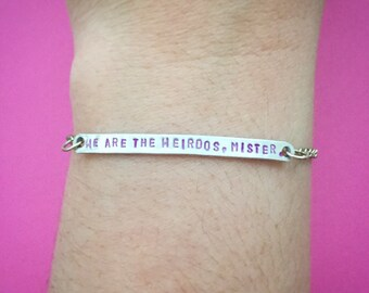 "Handmade Customizable Witchy Goth ""We Are the Weirdos, Mister."" Engraved Stamped Bracelet, Made-to-Order"