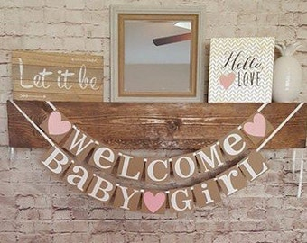 Baby Girl Banner- Baby Shower Banner- Welcome Baby Girl Garland- New Baby Banner- Baby Girl Banner- Baby Shower Decor