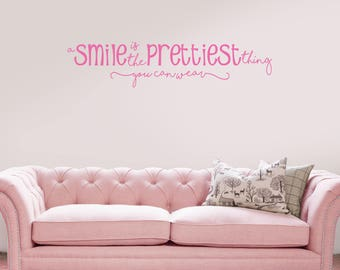 A smile is the prettiest thing you can wear, girls, smile, pretty,  Wall Art Vinyl Decal Sticker