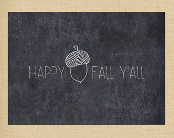Printable Wall Art - Happy Fall Ya'll Chalkboard Printable - 5x7 printable holiday decor- Instant Download