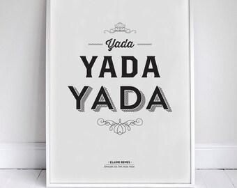 "Seinfeld Typographic Quote Poster - 11x17"" Yada Yada Yada"