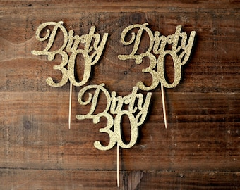 Dirty 30 Cupcake Toppers. 30th Birthday Cupcake Toppers. 30th Birthday Party Decorations. 30 Gold.  30 Silver. 30th. Thirty.