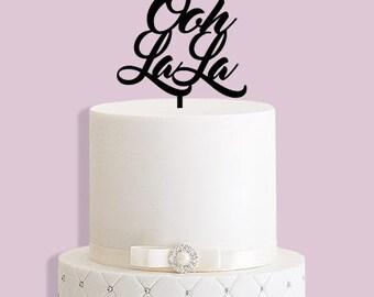 Oh La La Cake Topper