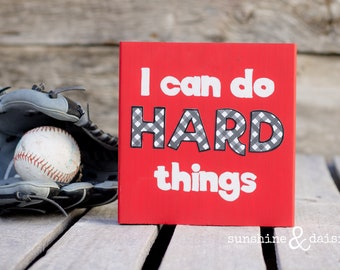 Kids Room Decor I Can Do Hard Things, I Can Do Hard Things Block, Inspirational Quote Home Decor, I Can Do Hard Things
