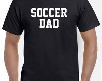 Soccer Dad-Soccer Shirt Funny Soccer Gift