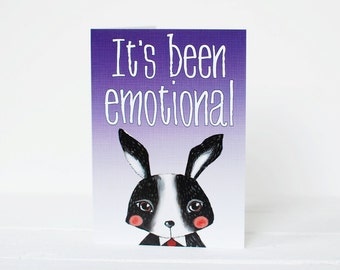 Thank you card - it's been emotional - illustrated bunny - blank card - greetings card to say thanks - funny blank card - cute card for her
