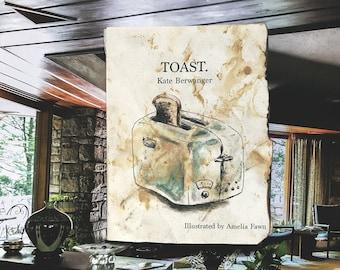 TOAST. - A short story.