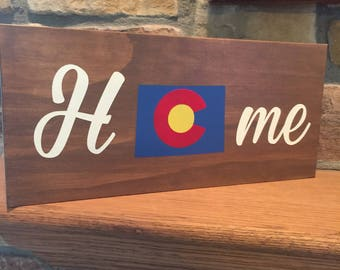 Colorado Home Sign - Colorado Flag Sign - Closing Gift - Housewarming Gift - Wedding Gift - Cubicle Decor -  Home State Sign