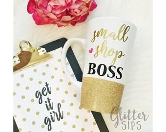 Glitter Dipped Coffee Mug - Small Shop Boss - Shop Boss - Shop Small - Entrepreneur - Glitter Dipped - Glitter Mug - Coffee Cup - Coffee Mug