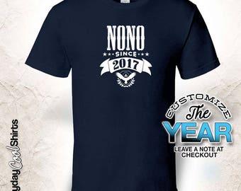 Nono Since (Any Year), Nono Gift, Nono Birthday, Nono tshirt, Nono Gift Idea,