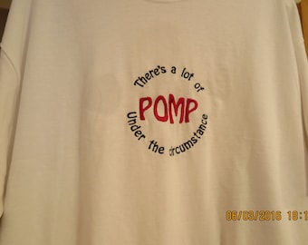 Graduation tee shirt: A lot of Pomp under the circumstance--Hurry