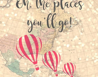 Oh, the places you'll go! - 8x10 Vintage Map Printable