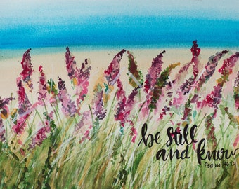 Be Still & Know 8x10 Watercolor - Digital Download