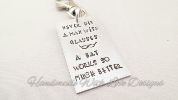 Never hit a man Hand stamped Keyring