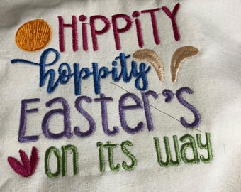 NEW Tea Towel embroidered with Easter HIPPITY HOPPITY Easter on its way