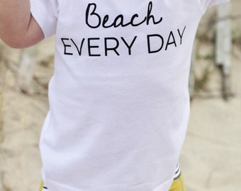 Beach Every Day, Baby Graphic Tee, Gender Neutral Baby Clothes, Beach Baby Clothes, Toddler Shirt, Baby Boy, Baby Girl Clothes, Graphic Tee