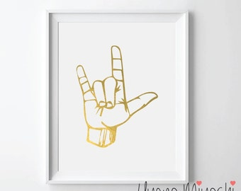 I Love You Sign Gold Foil Print, Gold Print, Custom Print in Gold, Art Print, I Love You Gusture Sign Gold Foil Art Print