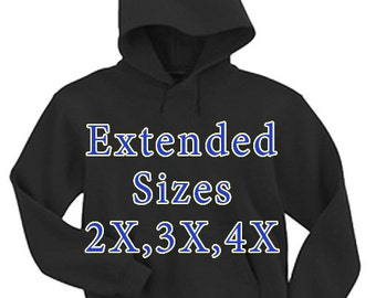 Adult Hoodie / Extended Sizes 2X 3X 4X Please confirm before purchase :)