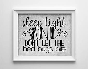 """INSTANT DOWNLOAD 8X10"""" printable digital art - Sleep tight and don't let the bed bugs bite - Typography - Nursery wall art - Bedroom decor"""