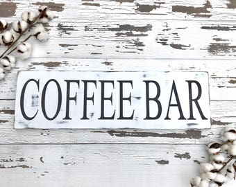 Coffee Bar Sign - Coffee Sign - Farmhouse Sign - Kitchen Sign - Wood Sign - Rustic Wood Decor - Farmhouse Decor - Rustic Sign