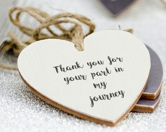 Thank You gift, wedding favour, heart gift, wooden heart gift, friend gift, wedding gift, Your part in my journey..
