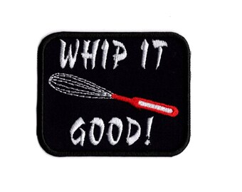 Whip it good patch cooking patch Iron to sew on badge