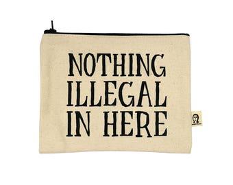 nichts illegal in hier Beutel