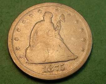 Seated 20 Cent Piece 1875-S, Priced to Sell <> # ET1289