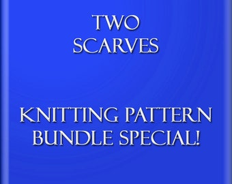 DIY Bundle Special Two Knitting Patterns Scarf Tutorials Easy Scarf Pattern Sell What You Make 2 Files 2 Styles Instant Download 2 PDF Files