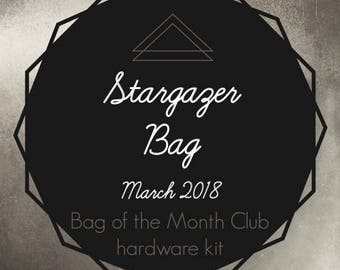 Bag of the Month Club - Stargazer Bag - March 2018 Hardware Kit