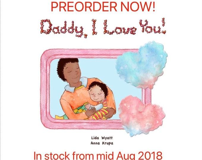 Daddy, I Love You! - Daddy - black hair/dark skin & child mixed race - dark hair/medium skin