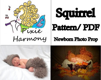 PATTERN - SQUIRREL Newborn Photo Prop - PDF Only - Hat Cape and Diaper Cover